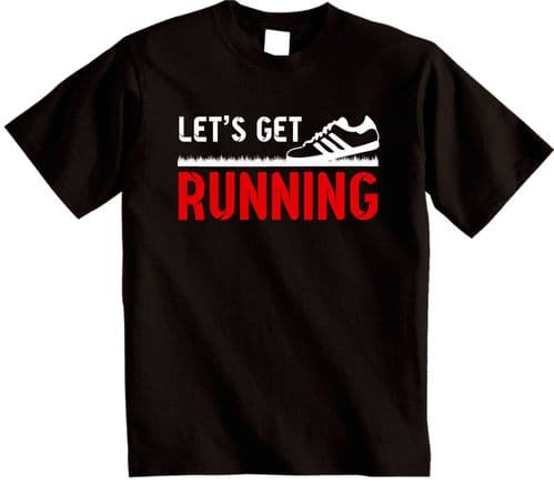 Running T-Shirt | Let's get Running T-Shirt |Gym Run Jog Tee